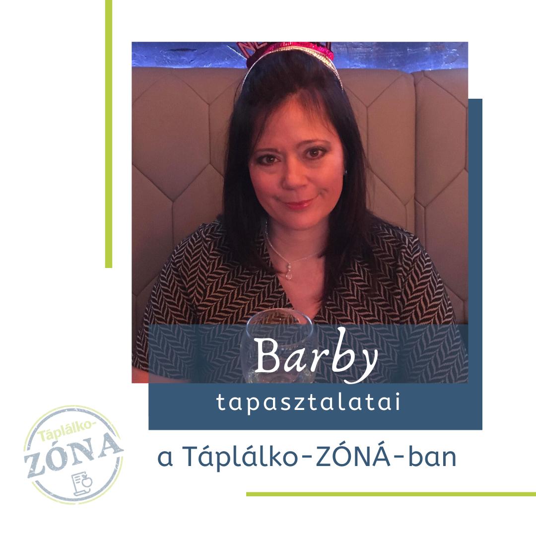 Barby tapasztalatai a Táplálko-ZÓNÁ-ban